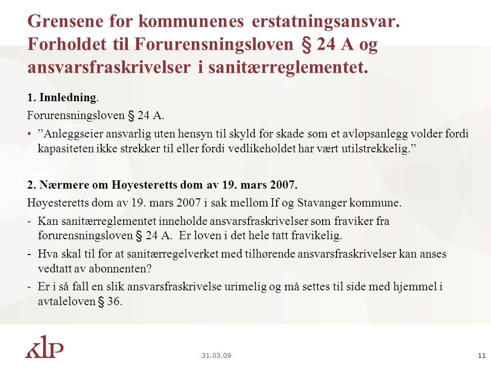 31.03.0911 Grensene for kommunenes erstatningsansvar.
