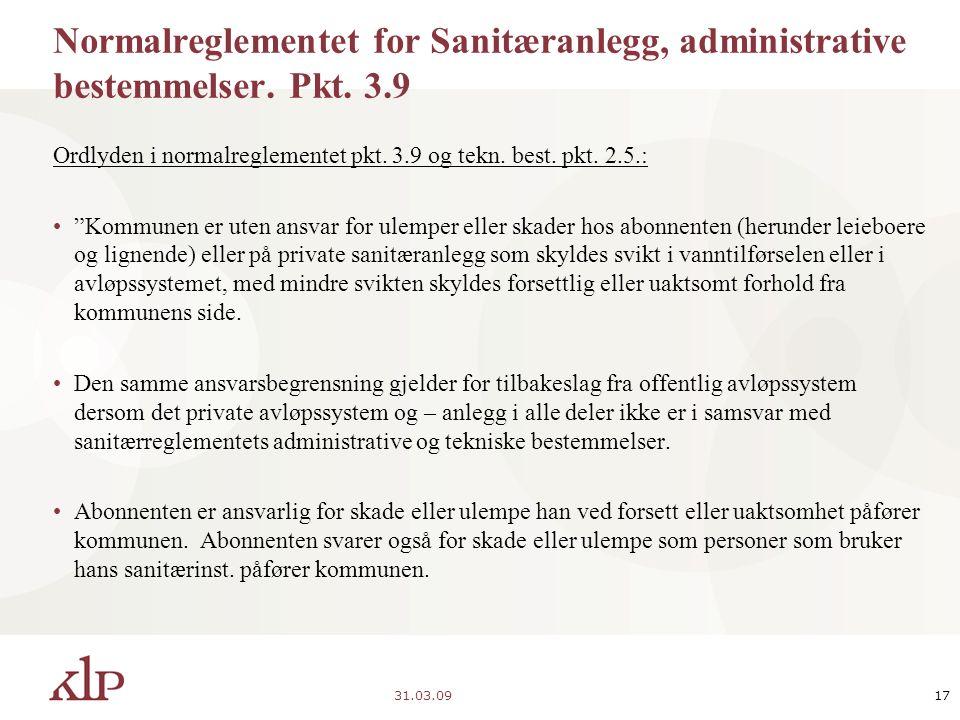 31.03.0917 Normalreglementet for Sanitæranlegg, administrative bestemmelser.