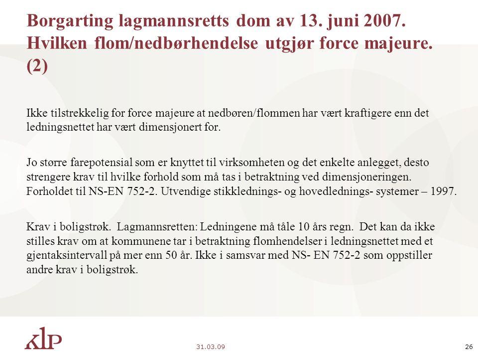 31.03.0926 Borgarting lagmannsretts dom av 13. juni 2007.