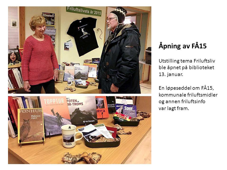 Åpning av FÅ15 Utstilling tema Friluftsliv ble åpnet på biblioteket 13.