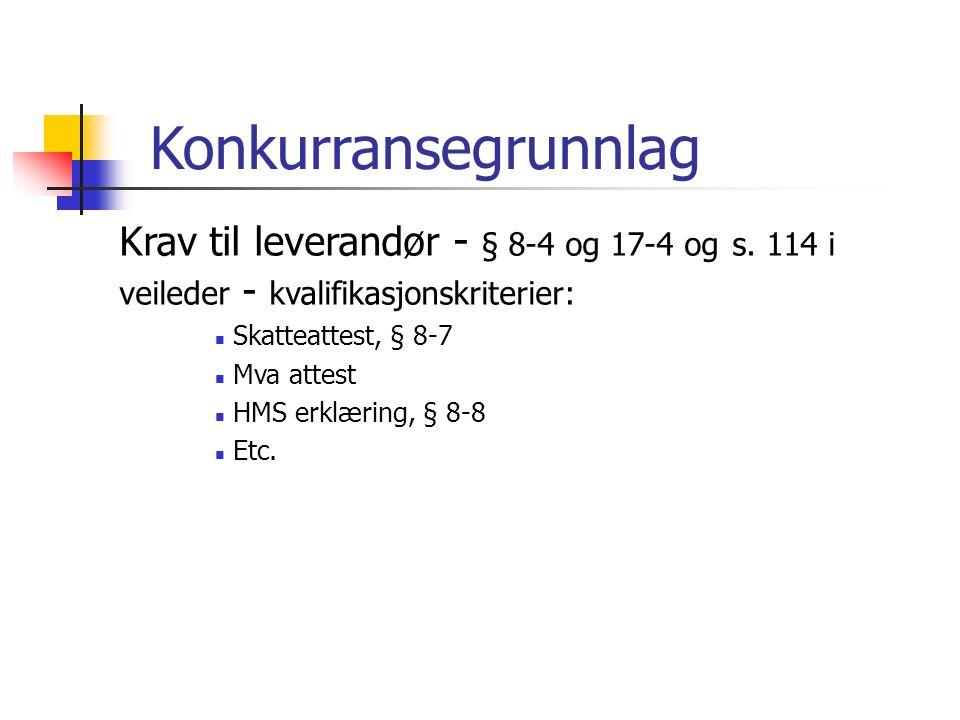 Konkurransegrunnlag Krav til leverandør - § 8-4 og 17-4 og s.