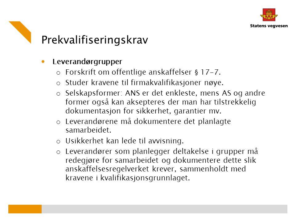 Prekvalifiseringskrav  Leverandørgrupper o Forskrift om offentlige anskaffelser § 17-7.