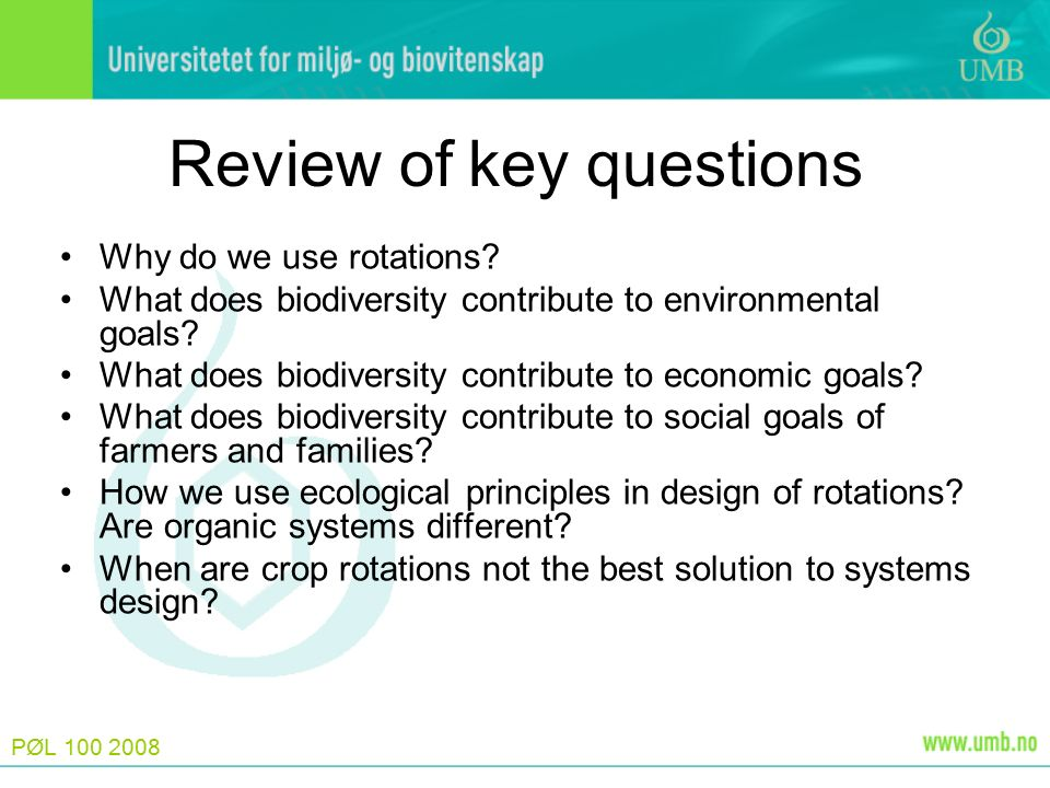 PØL 100 2008 Review of key questions Why do we use rotations.