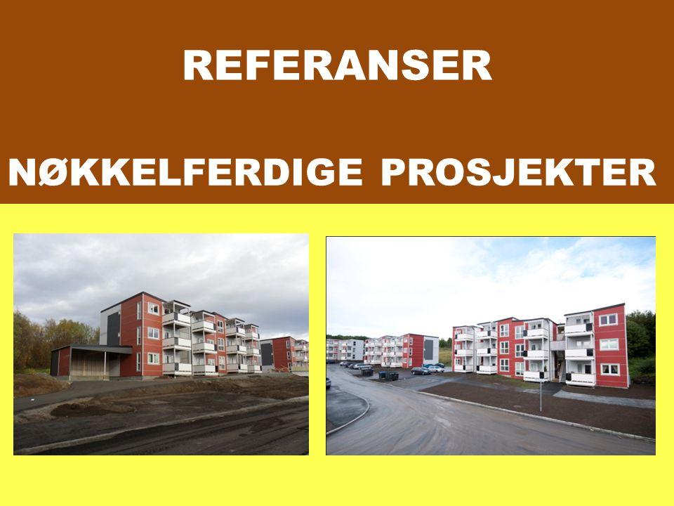 REFERANSER NØKKELFERDIGE PROSJEKTER