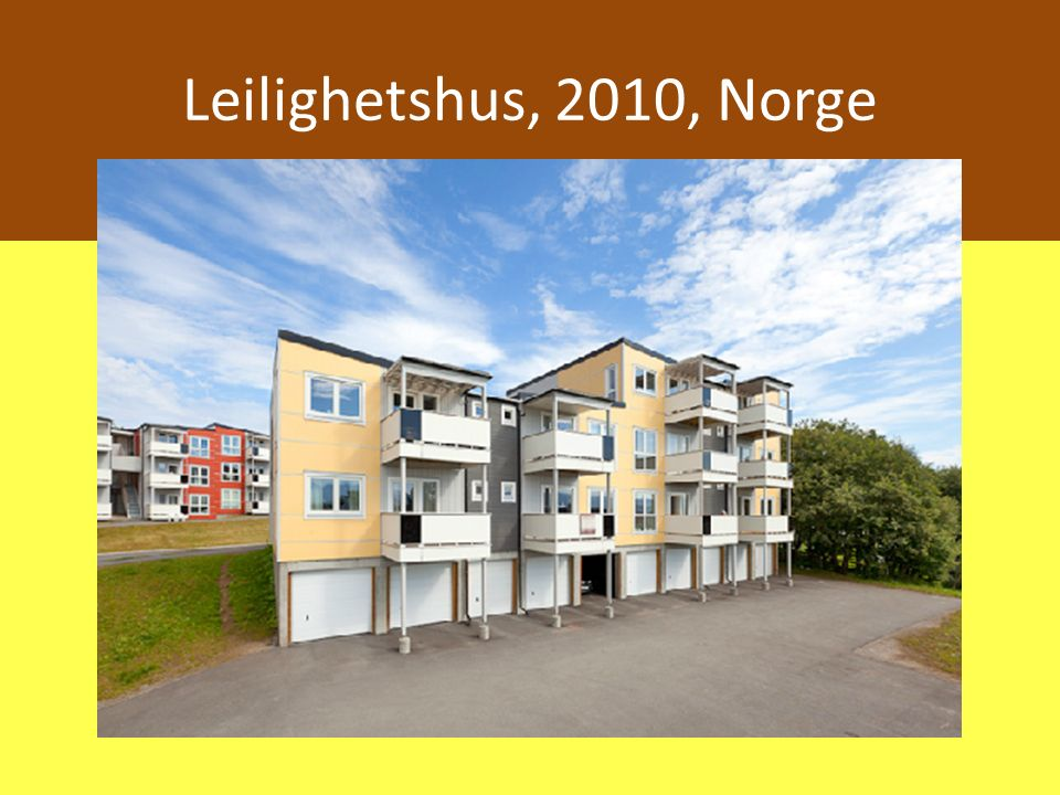 Leilighetshus, 2010, Norge