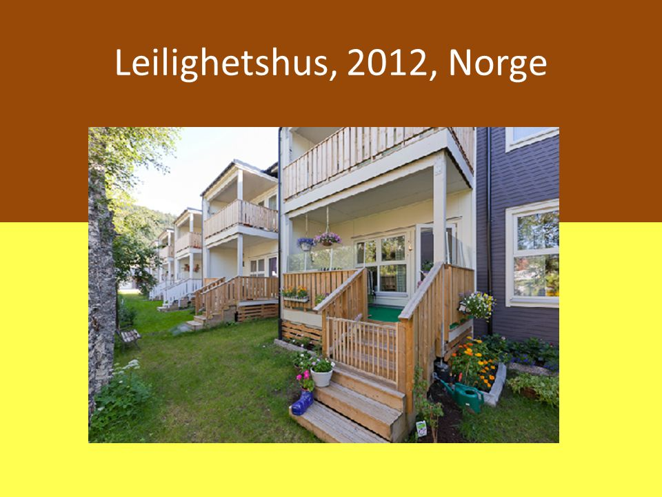 Leilighetshus, 2012, Norge