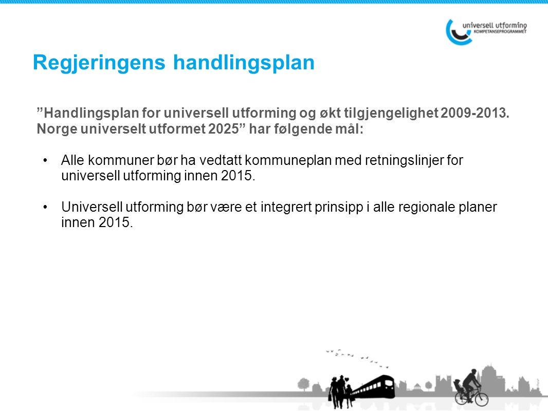 Handlingsplan for universell utforming og økt tilgjengelighet 2009-2013.