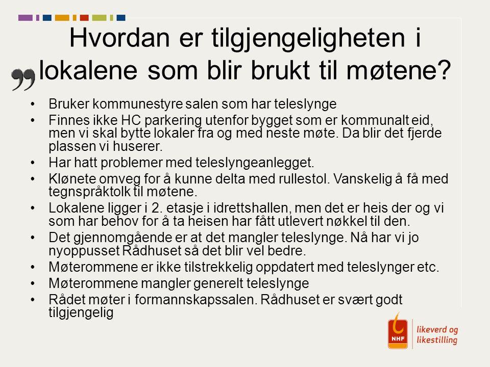 Bruker kommunestyre salen som har teleslynge Finnes ikke HC parkering utenfor bygget som er kommunalt eid, men vi skal bytte lokaler fra og med neste