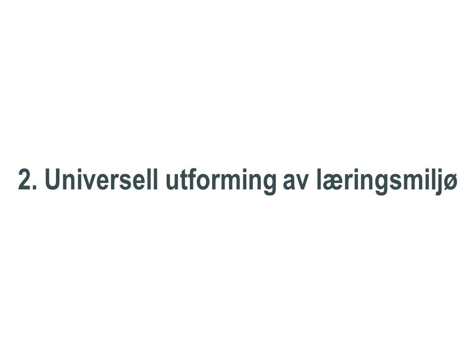 Nasjonal pådriver 2. Universell utforming av læringsmiljø