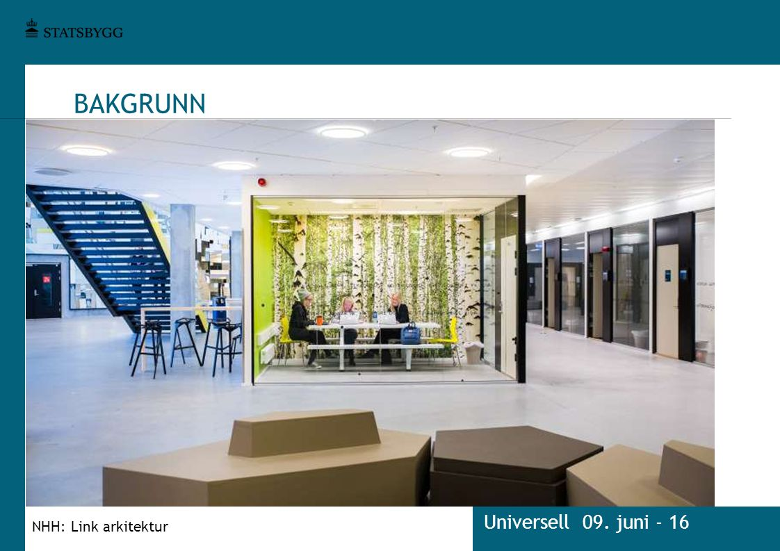 BAKGRUNN Universell 09. juni - 16 NHH: Link arkitektur