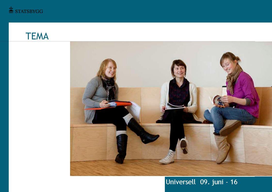 TEMA Universell 09. juni - 16