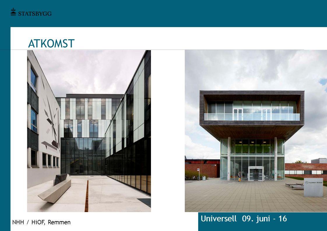 ATKOMST Universell 09. juni - 16 NHH / HiOF, Remmen