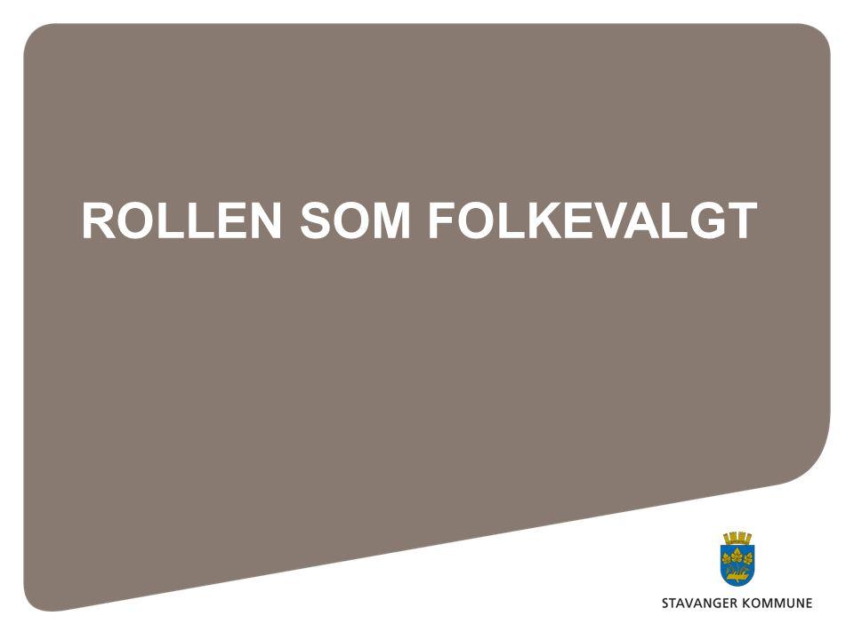 ROLLEN SOM FOLKEVALGT STAVANGER KOMMUNESTAVANGER KOMMUNE