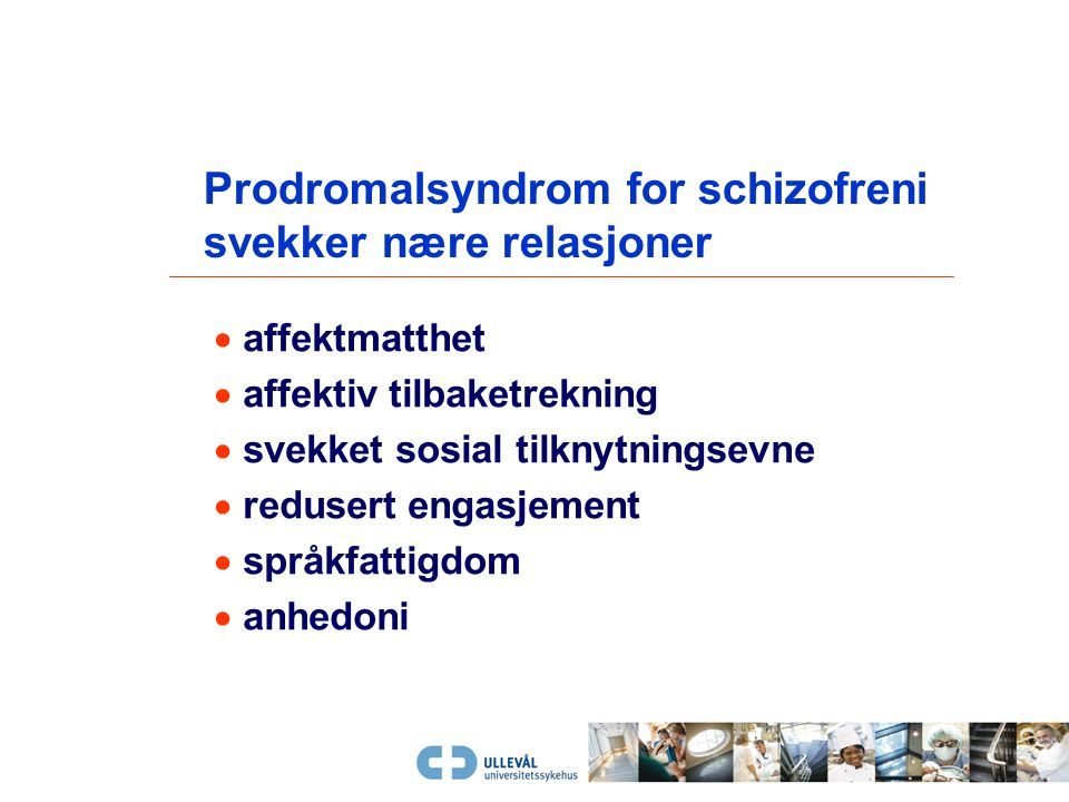  depresjon  medikamentbivirkninger  institusjonalisering Sekundære negative symptom kan svekkes eller opphøre spontant De ulike dimensjoner av schi
