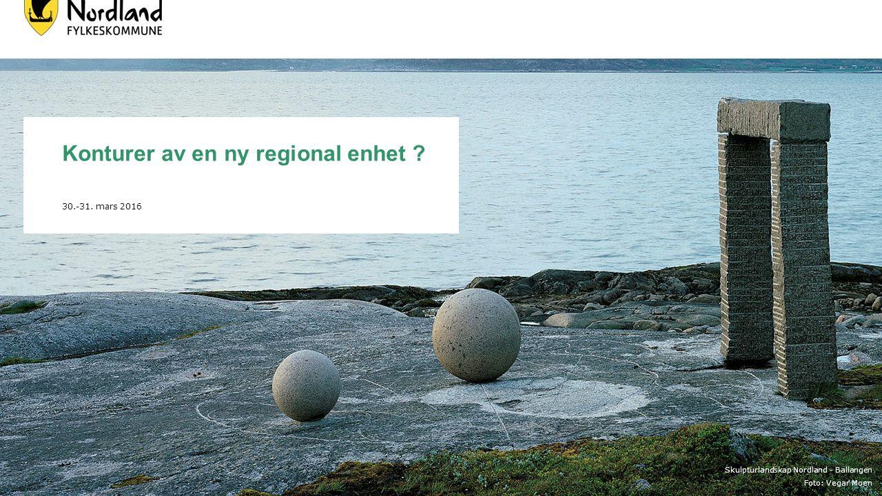 Skulpturlandskap Nordland - Ballangen Foto: Vegar Moen Konturer av en ny regional enhet .