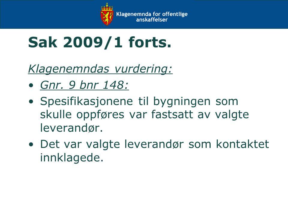 Sak 2009/1 forts. Klagenemndas vurdering: Gnr.