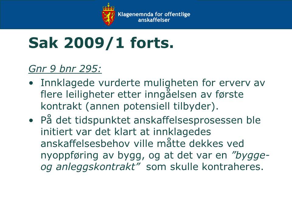 Sak 2009/1 forts.