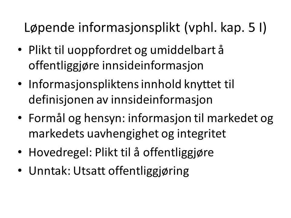 Løpende informasjonsplikt (vphl. kap.