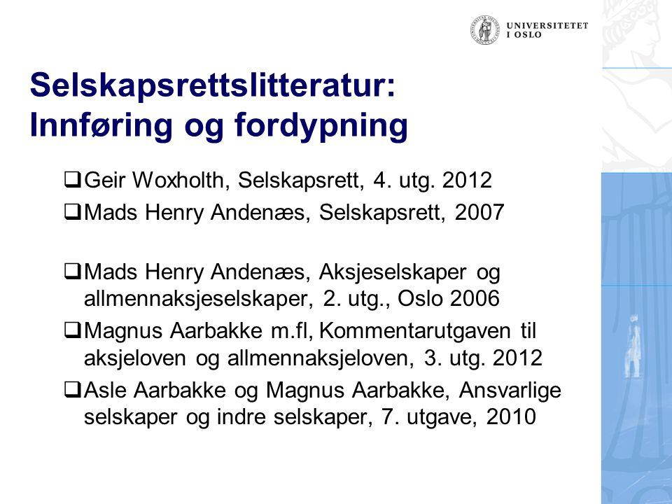 Selskapsrettslitteratur: Mer fordypning M.