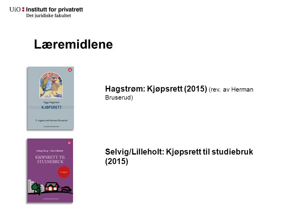 Læremidlene Hagstrøm: Kjøpsrett (2015) (rev. av Herman Bruserud) Selvig/Lilleholt: Kjøpsrett til studiebruk (2015)