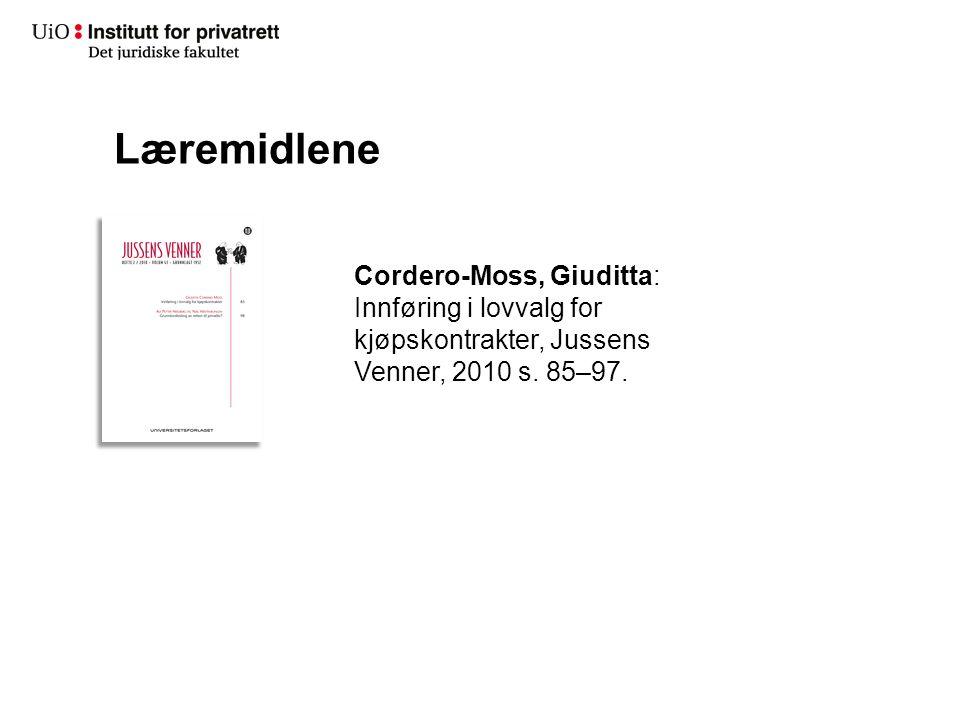 Læremidlene Cordero-Moss, Giuditta: Innføring i lovvalg for kjøpskontrakter, Jussens Venner, 2010 s. 85–97.