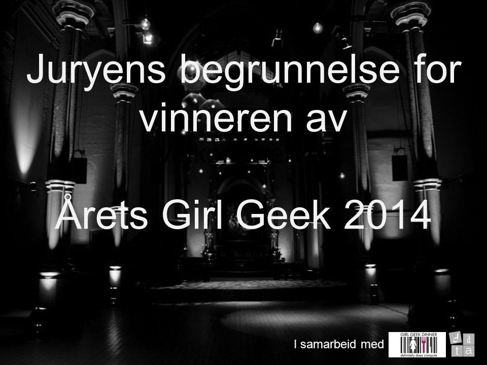 Velkommen til I samarbeid med Årets Girl Geek er en av Norges mest innflytelsesrike teknologer, som skiller seg ut ved å være en inkluderende ildsjel.