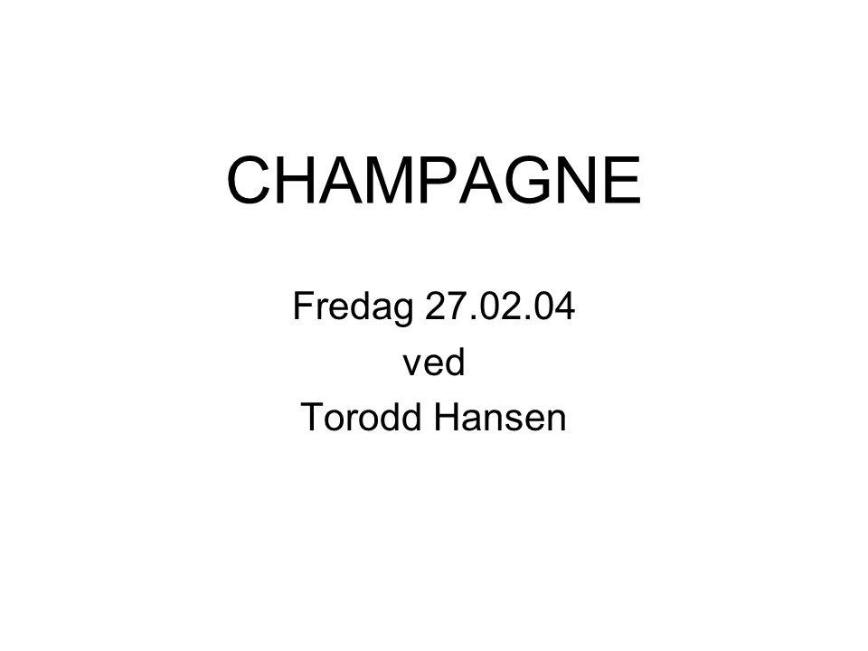 CHAMPAGNE Fredag 27.02.04 ved Torodd Hansen