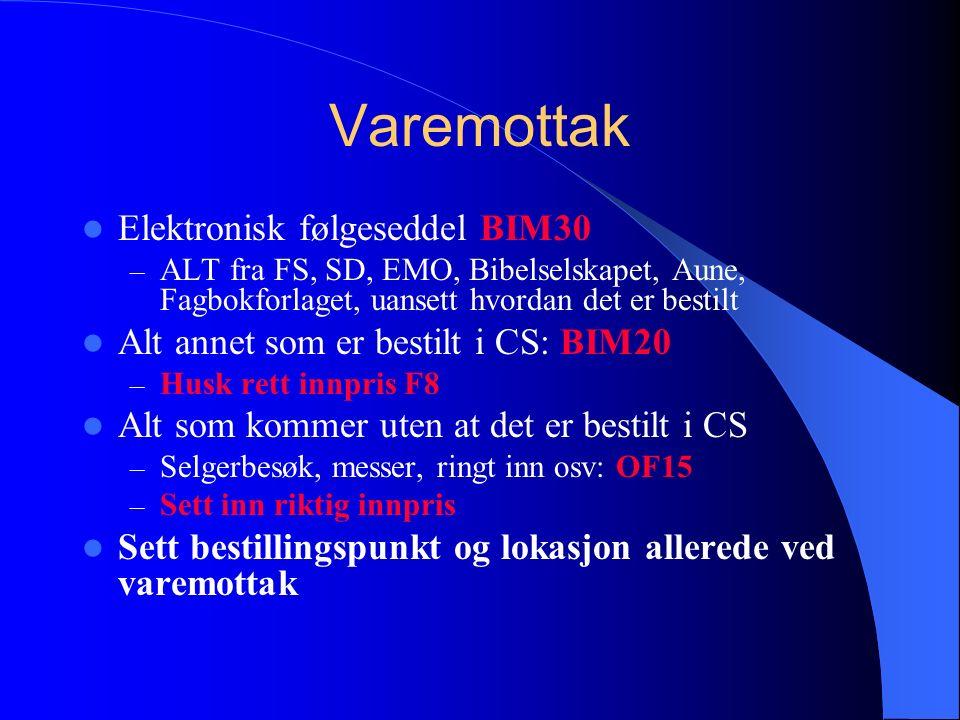 Varemottak Elektronisk følgeseddel BIM30 – ALT fra FS, SD, EMO, Bibelselskapet, Aune, Fagbokforlaget, uansett hvordan det er bestilt Alt annet som er