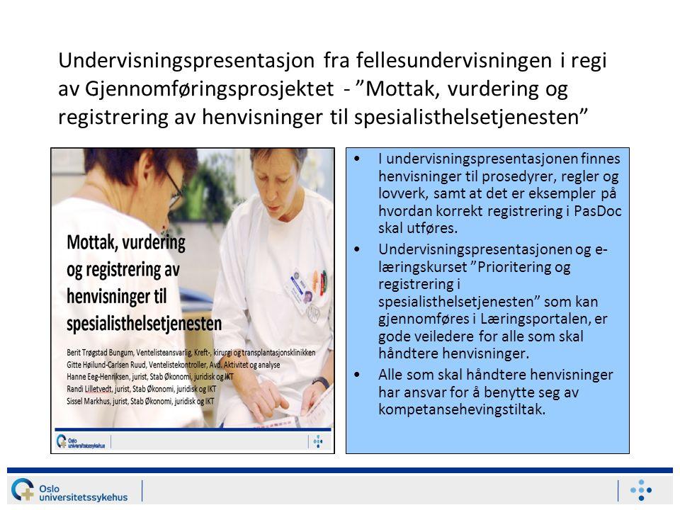 """Undervisningspresentasjon fra fellesundervisningen i regi av Gjennomføringsprosjektet - """"Mottak, vurdering og registrering av henvisninger til spesial"""