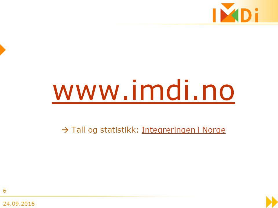 24.09.2016 6 www.imdi.no  Tall og statistikk: Integreringen i NorgeIntegreringen i Norge