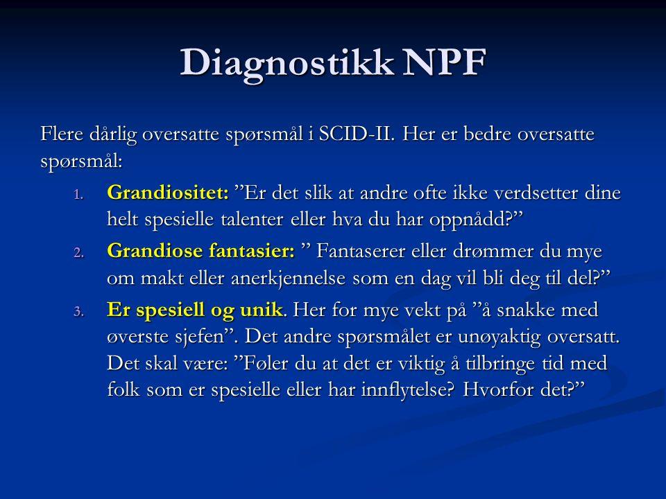 Diagnostikk NPF Flere dårlig oversatte spørsmål i SCID-II.