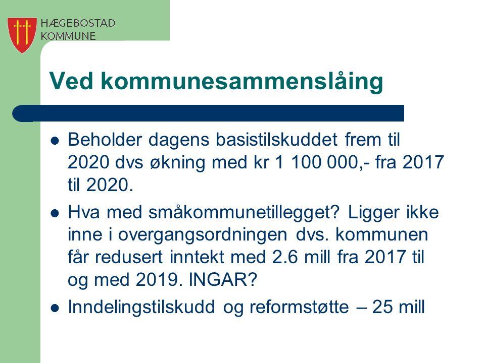 Ved kommunesammenslåing Beholder dagens basistilskuddet frem til 2020 dvs økning med kr 1 100 000,- fra 2017 til 2020. Hva med småkommunetillegget? Li