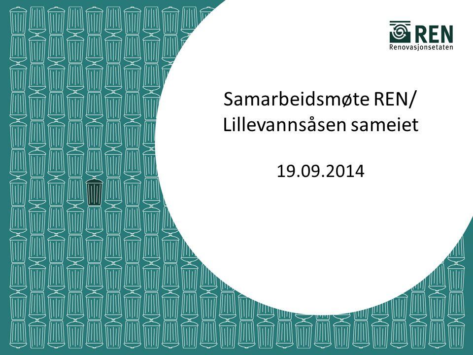 Samarbeidsmøte REN/ Lillevannsåsen sameiet 19.09.2014