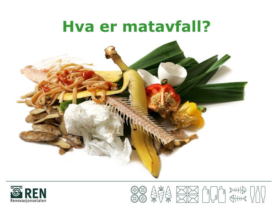 Hva er matavfall?