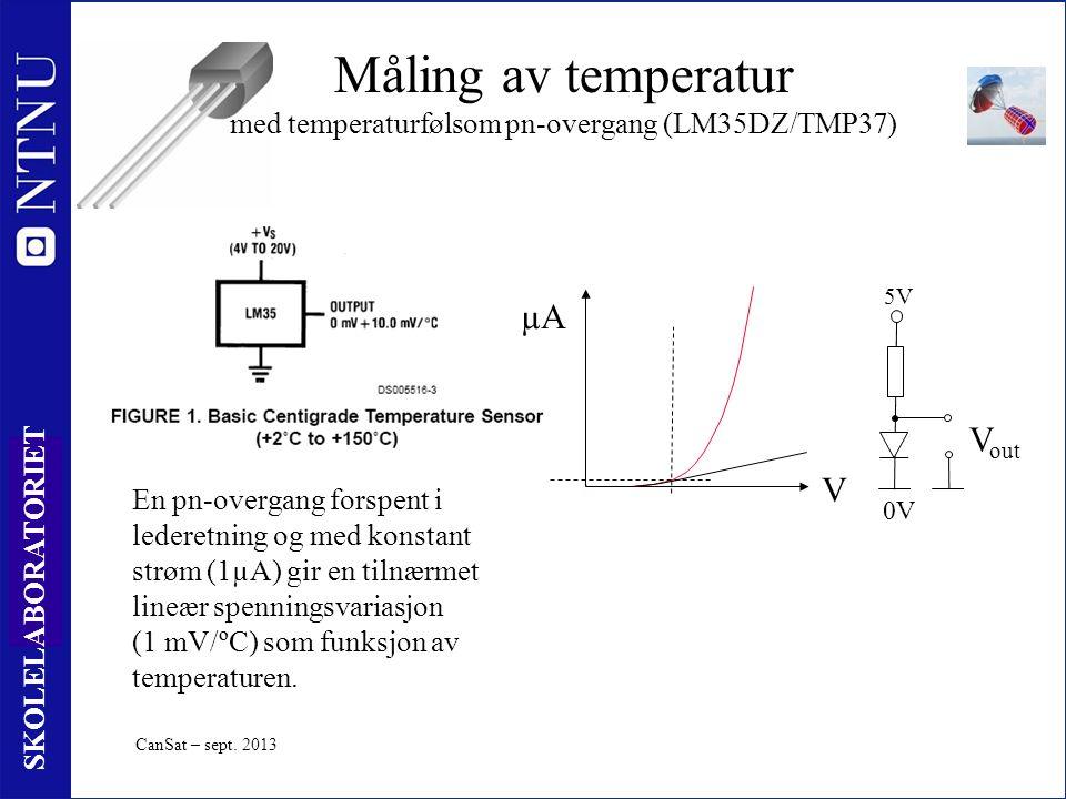 19 SKOLELABORATORIET Måling av temperatur med temperaturfølsom pn-overgang (LM35DZ/TMP37) En pn-overgang forspent i lederetning og med konstant strøm (1µA) gir en tilnærmet lineær spenningsvariasjon (1 mV/ºC) som funksjon av temperaturen.