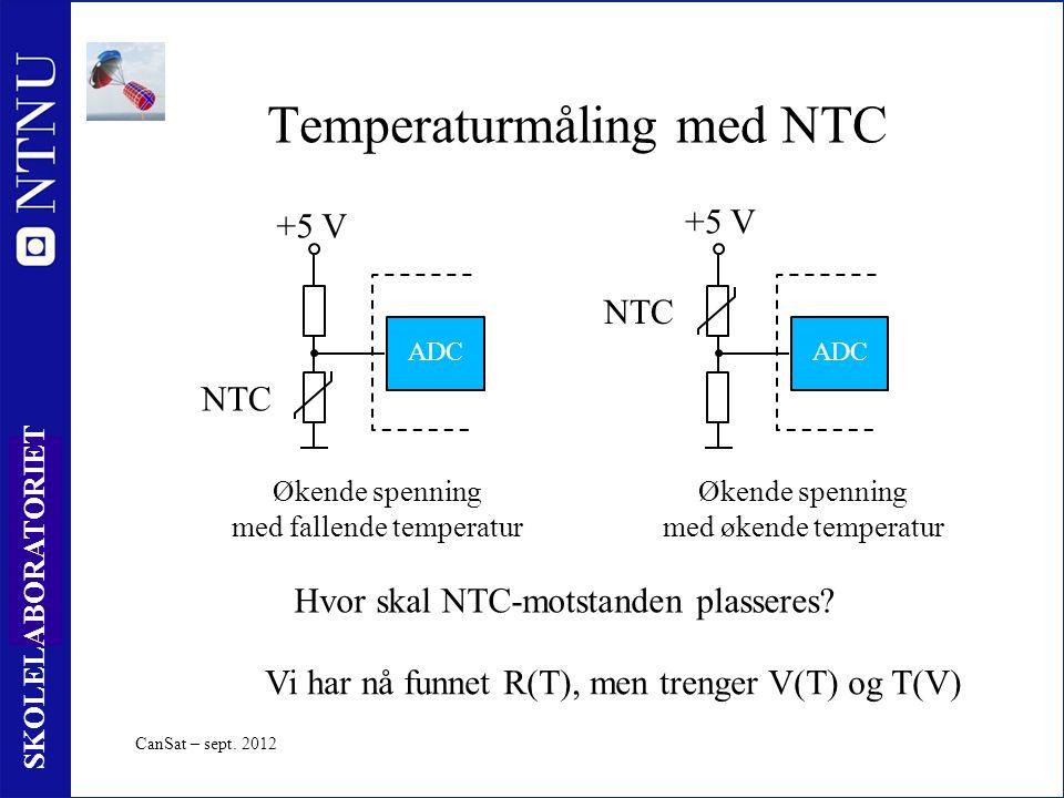 23 SKOLELABORATORIET Temperaturmåling med NTC Økende spenning med fallende temperatur +5 V ADC Økende spenning med økende temperatur ADC NTC +5 V Hvor skal NTC-motstanden plasseres.