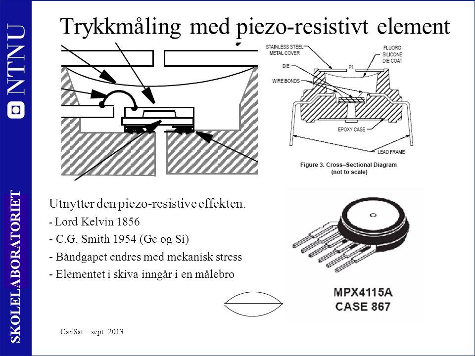 32 SKOLELABORATORIET Trykkmåling med piezo-resistivt element Utnytter den piezo-resistive effekten.