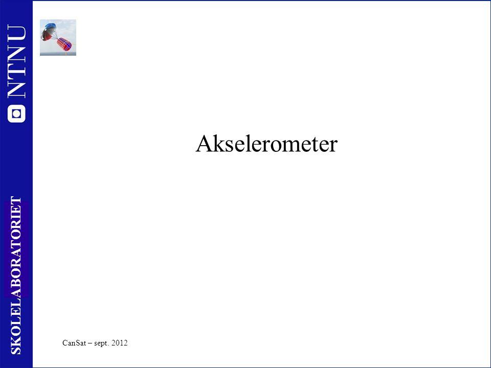 36 SKOLELABORATORIET Akselerometer CanSat – sept. 2012