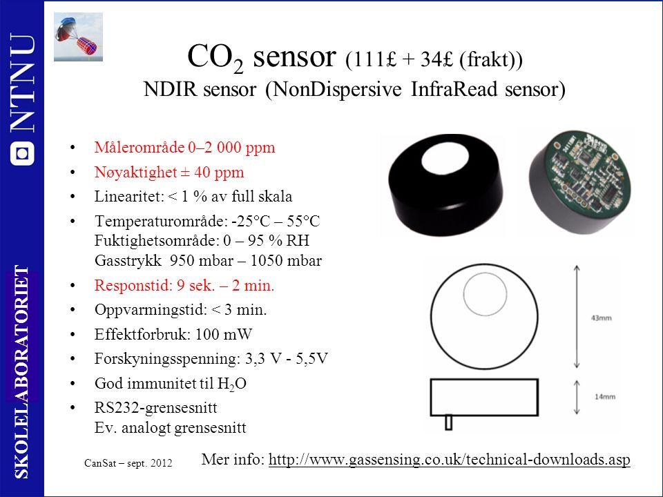 53 SKOLELABORATORIET CO 2 sensor (111£ + 34£ (frakt)) NDIR sensor (NonDispersive InfraRead sensor) Målerområde 0–2 000 ppm Nøyaktighet ± 40 ppm Linearitet: < 1 % av full skala Temperaturområde: -25  C – 55  C Fuktighetsområde: 0 – 95 % RH Gasstrykk 950 mbar – 1050 mbar Responstid: 9 sek.