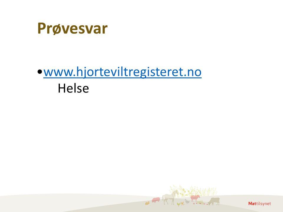 Prøvesvar www.hjorteviltregisteret.no Helse