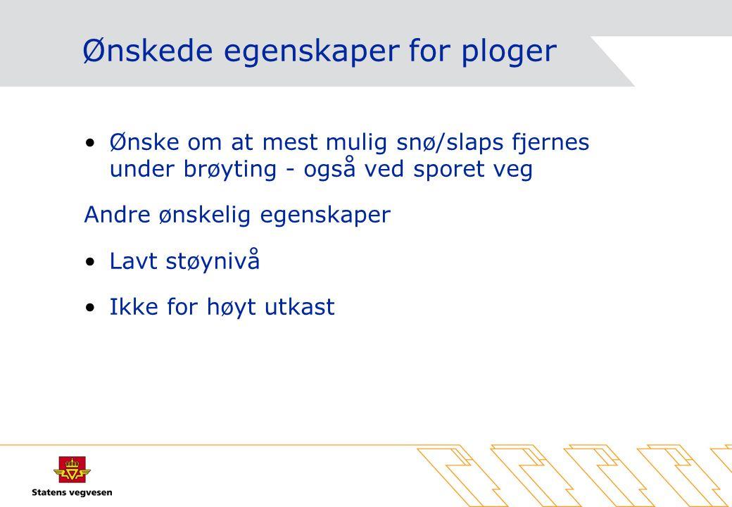 Plogforsøk TS / Lillehammer Oppsummering av erfaringer under ordinær brøyting
