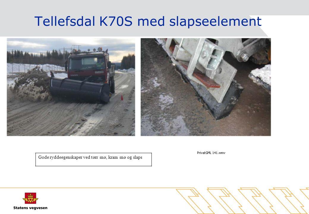 Tellefsdal K70S med slapseelement Gode ryddeegenskaper ved tørr snø, kram snø og slaps