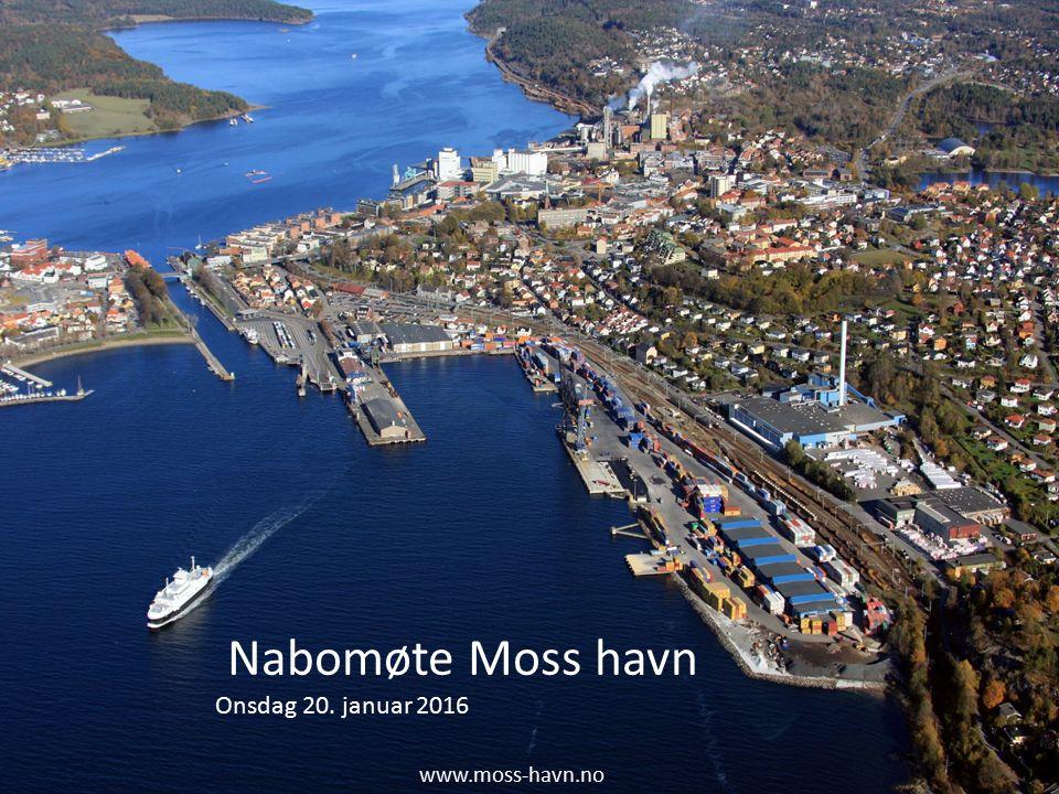 www.moss-havn.no Nabomøte Moss havn Onsdag 20. januar 2016