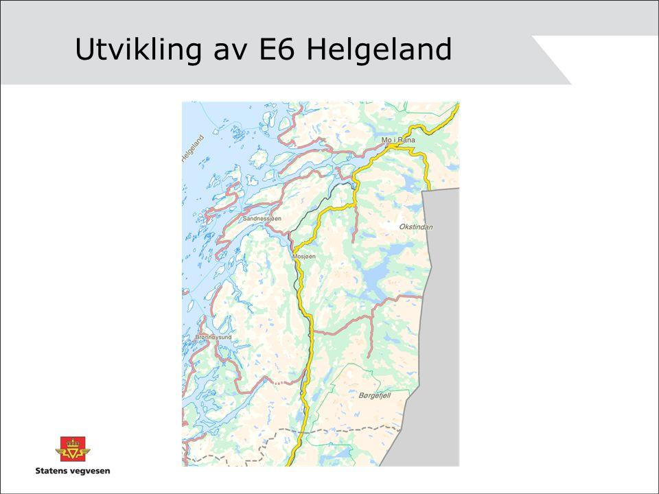 Utvikling av E6 Helgeland