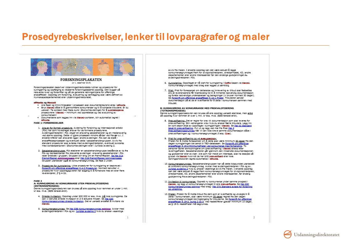 Prosedyrebeskrivelser, lenker til lovparagrafer og maler
