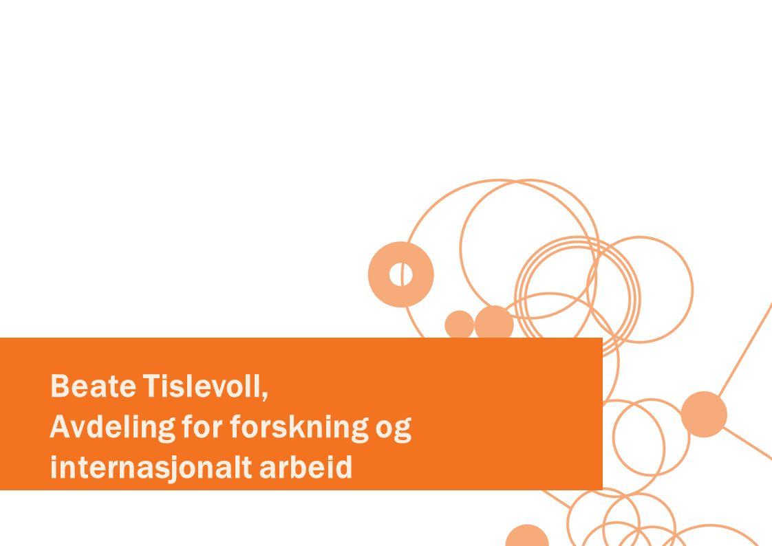 Beate Tislevoll, Avdeling for forskning og internasjonalt arbeid