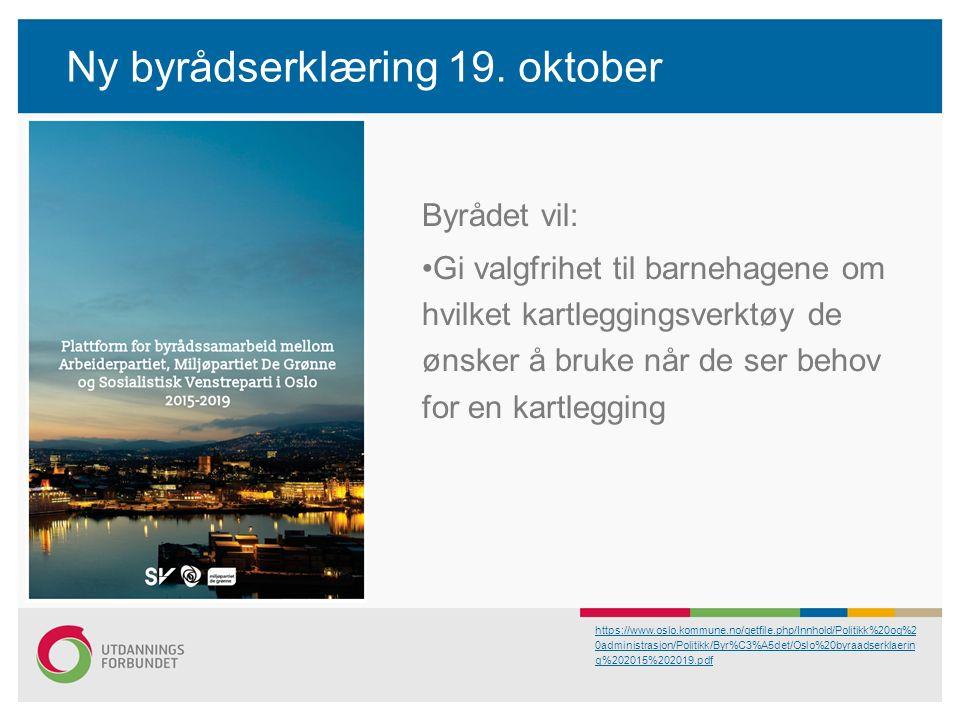 Ny byrådserklæring 19.
