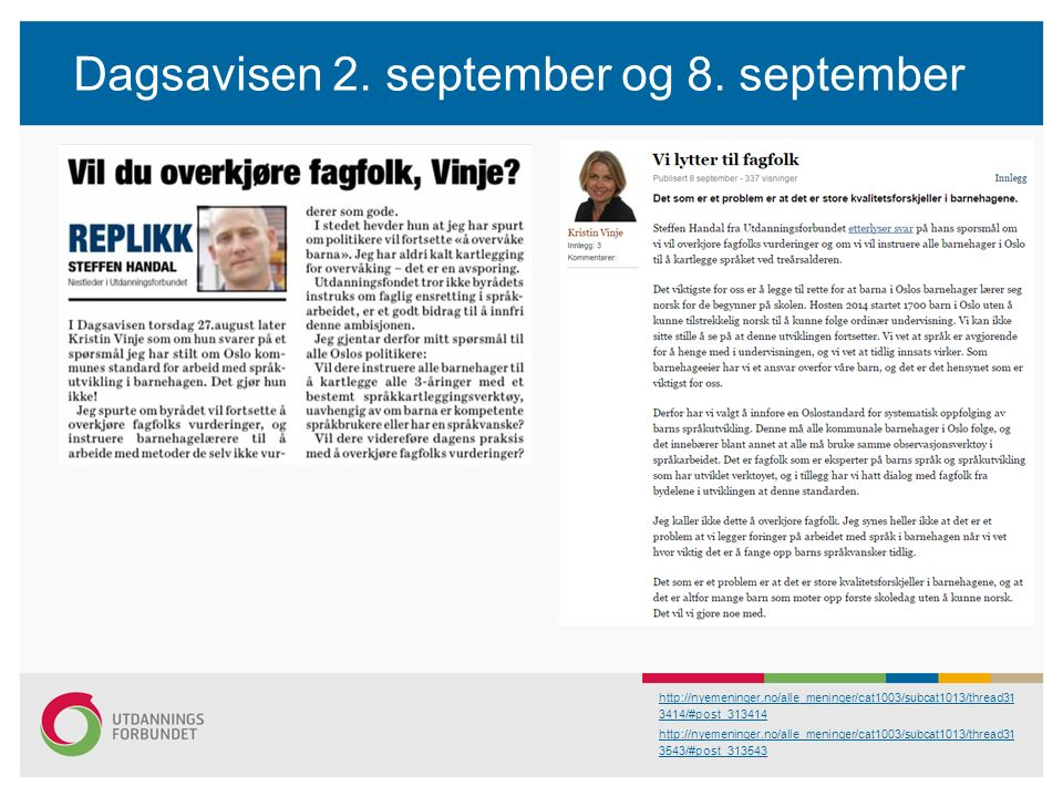 Dagsavisen 2. september og 8.