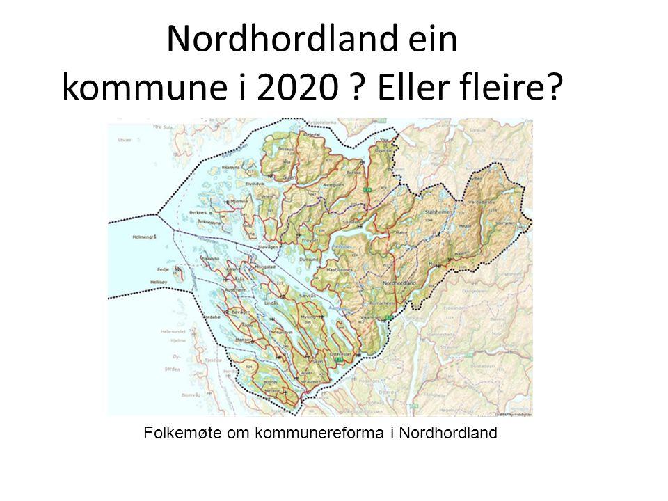 Nordhordland ein kommune i 2020 Eller fleire Folkemøte om kommunereforma i Nordhordland