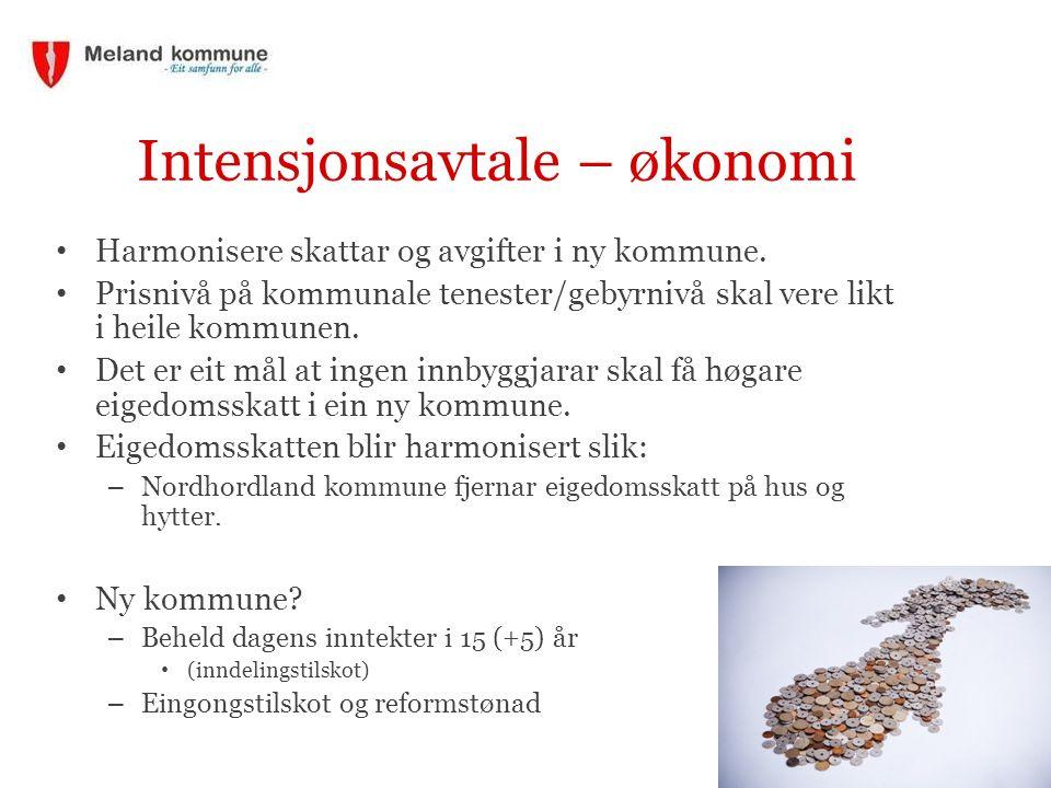 Intensjonsavtale – økonomi Harmonisere skattar og avgifter i ny kommune.
